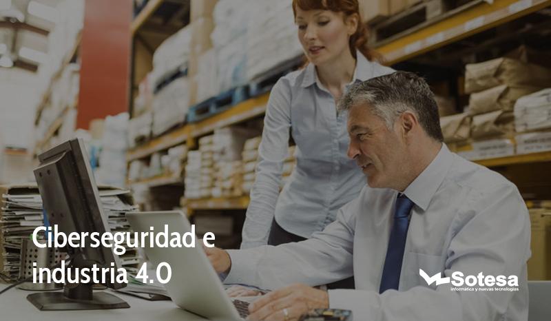 ciberseguridad y la industria 4.0