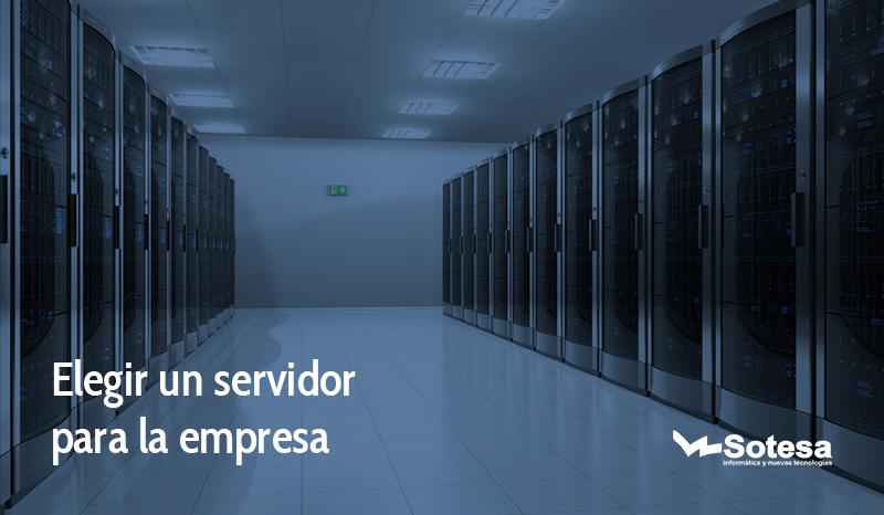 elegir un servidor para la empresa