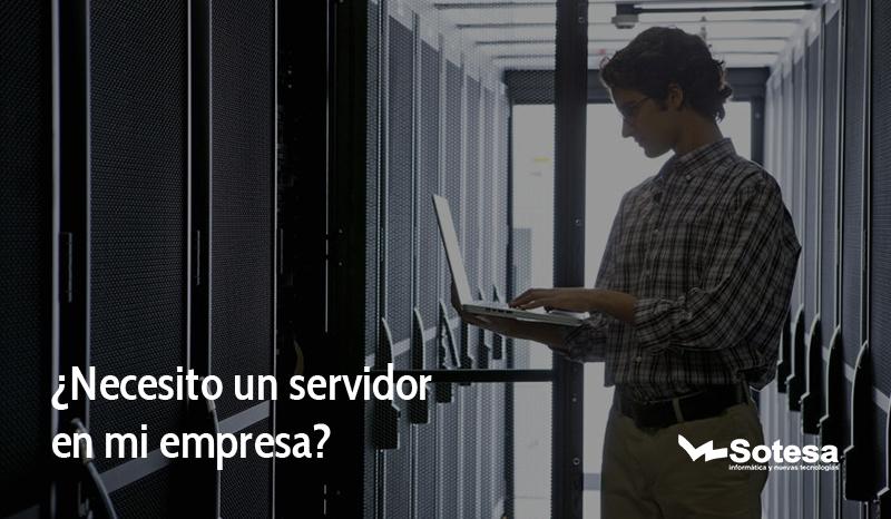 Necesito un servidor para mi empresa